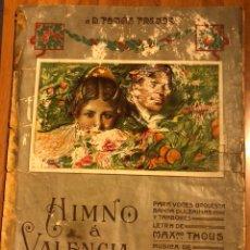 Partituras musicales: PARTITURA HIMNO A VALENCIA.TOMAS TRENOR.MAXIMILIANO THOUS.JOSE SERRANO. Lote 131960181