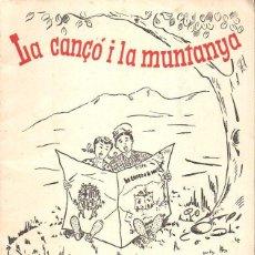 Partituras musicales: ERNEST BORRÁS : LA CANÇÓ I LA MUNTANYA - AGRUPACIÓ CULTURAL FOLKLÓRICA NARCELONA, S.F.. Lote 132226186