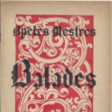 Partituras musicales: BALADES - DEU CANSONS PER A CANT I PIANO - LLETRA I MUSICA PER APELES MESTRES. Lote 132329634
