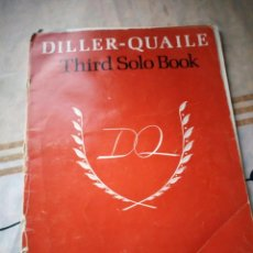 Partituras musicales: DILLER-QUAILE THIRD SOLO BOOK. C.SCHIRMER,INC.FOR THE PIANO.. Lote 132610938
