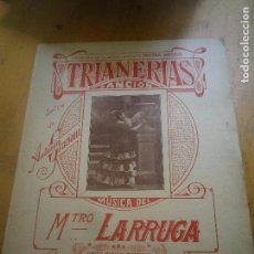 Partituras musicales: TRIANERAS CANCIÓN ANTONIO GRACIANI MÚSICA MTO. LARRUGA. Lote 132827754