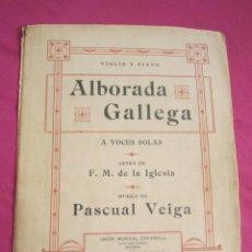 Partituras musicales: ALBORADA GALLEGA COMPOSITOR PASCUAL VEIGA PARTITURA ANTIGUA SOBRE 1920. Lote 133293210