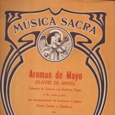 Partituras musicales: MÚSICA SACRA : R. MOLERA - AROMAS DE MAYO (MUSICAL EMPORIUM). Lote 133343878