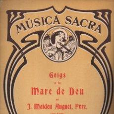 Partituras musicales: MÚSICA SACRA : MAIDEU HUGUET - GOIGS A LA MARE DE DEU (MUSICAL EMPORIUM). Lote 133344058