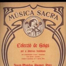 Partituras musicales: MÚSICA SACRA : MAIDEU HUGUET - COLECCIÓ DE GOIGS PER A DIVERSES FESTIVITATS (MUSICAL EMPORIUM). Lote 133344278