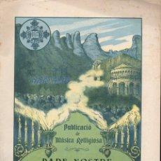 Partituras musicales: MÚSICA RELIGIOSA : LLUÍS ROMEU - PARE NOSTRE (FOMENT DE PIETAT). Lote 133345630
