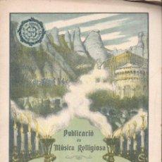 Partituras musicales: MÚSICA RELIGIOSA : EUDALT SERRA - ALABANCES AL SANTÍSSIM / DARRERA HORA (FOMENT DE PIETAT). Lote 133346046