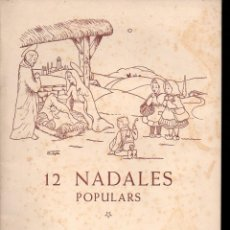 Partituras musicales: GIBERT / DURAN ALEMANY : 12 NADALES POPULARS (BOILEAU). Lote 133347290
