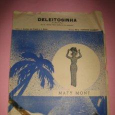 Partituras musicales: MUSICA - PARTITURA ANTIGUA - DELEITOSINHA - MARCHIÑA - MAESTRO ANTONIO CABRERA - MATY MONT - 1950. Lote 133349678