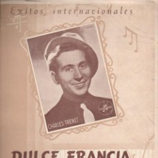 Partituras musicales: CHARLES TRENET : DULCE FRANCIA (SALABERT, 1949) . Lote 133430446
