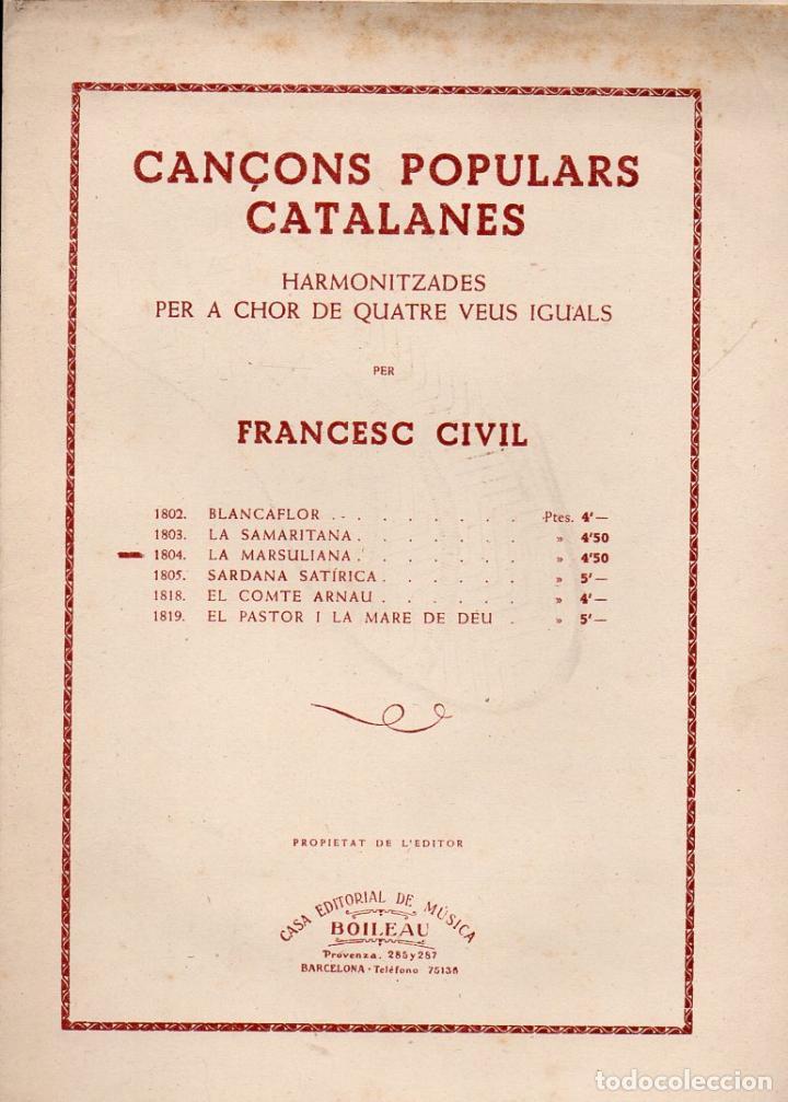 FRANCESC CIVIL : LA MARSULIANA (BOILEAU) CANÇONS POPULARS CATALANES (Música - Partituras Musicales Antiguas)