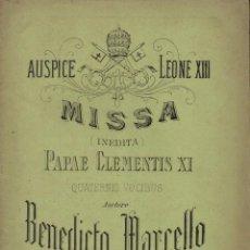 Partituras musicales: BENEDICTO MARCELLO : AUSPICE LEONE XIII MISSA INEDITA PAPAE CLEMENTIS XI (MEDIOLANI, 1878). Lote 133432458