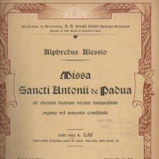 Partituras musicales: ALPHREDUS ALESSIO : MISSA SANCTI ANTONI DE PADUA (BERTARELLI, MILANO). Lote 133432654