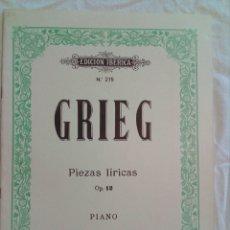 Partituras musicales: PARTITURA GRIEG PIEZAS LÍRICAS OP. 12. Lote 133439749
