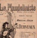 Partituras musicales: LE MANDOLINISTE : JOYEUSES CLOCHETTES (DERVEAUX EDITÉUR, PARIS). Lote 133442242