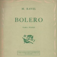Partituras musicales: RAVEL : BOLERO PARA PIANO (RICORDI, BUENOS AIRES, 1950). Lote 133442726