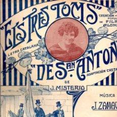 Partituras musicales: J. MISTERIO : ELS TRES TOMS DE SAN ANTÓN (ALIER, S.F.). Lote 134329370
