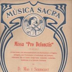 Partituras musicales: MAS Y SECARRAT : MISSA PRO DEFUNCTIS (MUSICAL EMPORIUM) MÚSICA SACRA. Lote 134360230