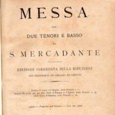 Partituras musicales: SAVERIO MERCADANTE : MESSA PER DUE TENORI E BASSO (RICORDI). Lote 134360662