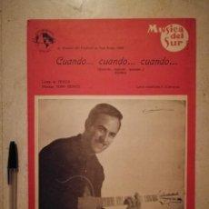 Partituras musicales: ANTIGUA PARTITURA - CUANDO - PARTITURAS - JOSE GUARDIOLA. Lote 135477970