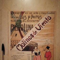 Partituras musicales: ANTIGUA PARTITURA - MOLINOS DE VIENTO - PARTITURAS - PABLO LUNA - OPERETA. Lote 135479942