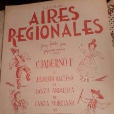 Partituras musicales: AIRES REGIONALES, CUADERNO 1 DE 1945. Lote 135542505