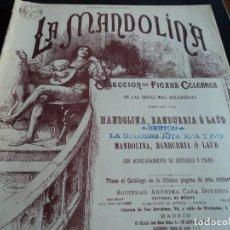 Partituras musicales: LA DOLORES, JOTA, PARTITURA PARA MANDOLINA, BANDURRIA O LAUD, ACOMPAÑAMIENTO DE GUITARRA O PIANO. Lote 137414986