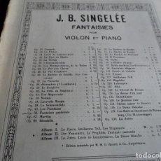Partituras musicales: FANTAISIE PASTORALE, VIOLON Y PIANO J. B. SINGELEE. Lote 137415822