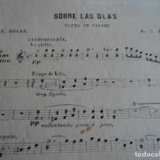 Partituras musicales: SOBRE LAS OLAS,VALS,JUVENTINO ROSAS. Lote 137416594