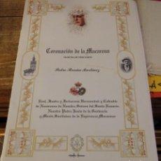 Partituras musicales: SEMANA SANTA SEVILLA, CORONACION DE LA MACARENA, PARTITURAS PARA BANDA DE MUSICA,. Lote 137716542