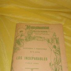 Partituras musicales: PARTITURAS REVISTA HARMONIA, RANCHERA Y PASODOBLE, LOS INSEPARABLES DE PABLO LUNA, PRINCIPIO XX.. Lote 138108062