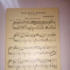 Partituras musicales: MON SEUL ESPOIR, VALSE LENTE, DE JOSEPH RICO, PARTITURA AÑO 1921. Lote 140461990