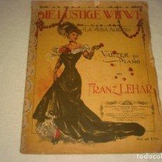 Partituras musicales: LA VIUDA ALEGRE, FRANZ LEHAR PARTITURA. VALZER FUR PIANO.. Lote 140471514
