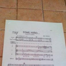 Partituras musicales: DIME NIÑO - VILLANCICO ANDALUZ DE M. OLTRA - ANTIGUA PARTITURA. Lote 140704862