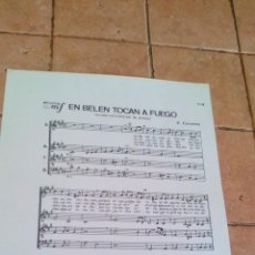 Partituras musicales: EN BELEN TOCAN A FUEGO - VILLANCICO POPULAR DE BURGOS DE E. CERVERA - ANTIGUA PARTITURA. Lote 140706790