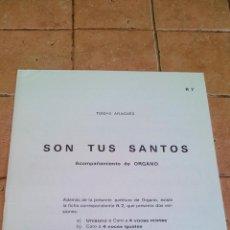 Partituras musicales: SON TUS SANTOS - TOMAS ARAGÜES F.S.C - ANTIGUA PARTITURA. Lote 140710510