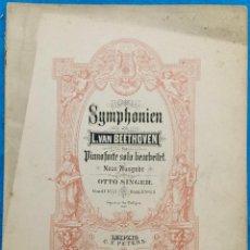Partituras musicales: SYMPHONIEN VON BEETHOVEN.FÜR PIANOFORTE SOLO BEARBEITET. PARTITURAS ANTIGUAS.. Lote 141552930