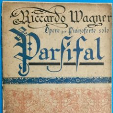 Partituras musicales: RICARDO WAGNER.OPERE PER PIANOFORTE SOLO. PARSIFAL.. Lote 142936466