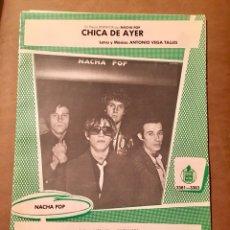 Partituras musicales: PARTITURA 2 CANCIONES NACHA POP / CHICA DE AYER - ANTES DE QUE SALGA EL SOL. Lote 143645546