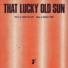 Partituras musicales: THAT LUCKY OLD SUN - PARTITURA. Lote 143666278