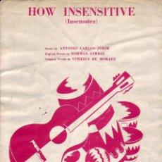 Partituras musicales: HOW INSENSITIVE - PARTITURA. Lote 143666366