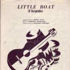 Partituras musicales: LITTLE BOAT - PARTITURA. Lote 143666430