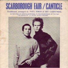 Partituras musicales: SCARBOROUGH FAIR / CANTICLE - PARTITURA. Lote 143666482
