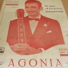Partituras musicales: PARTITURA / BONET DE SAN PEDRO. AGONÍA ( FOX ) EDICIONES COLUMBIA.. Lote 143822558