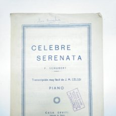 Partituras musicales: CELEBRE SERENATA SCHUBERT. PARTITURA PARA PIANO. CASA ERVITI SAN SEBASTIAN. LOGROÑO. TDKP13. Lote 144282702