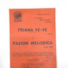 Partituras musicales: PARTITURAS TRIANA YE YE. PASION MELODICA. PUBLICACIONES MUSICALES KLAVIER. TDKP13. Lote 144290830