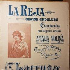 Partituras musicales: ANTIGUA PARTITURA LA REJA. AMALIA MOLINA. CEFERINO AVECILLA Y LARRUGA. 1912. Lote 145540194