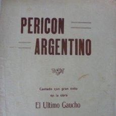 Partituras musicales: PARTITURA. PERICÓN NACIONAL ARGENTINO. Lote 145650486
