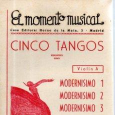 Partituras musicales: VESIV PARTITURA EL MOMENTO MUSICAL CINCO TANGOS VIOLIN A. Lote 145787410