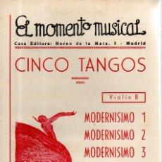 Partituras musicales: VESIV PARTITURA EL MOMENTO MUSICAL CINCO TANGOS VIOLIN B. Lote 145787466